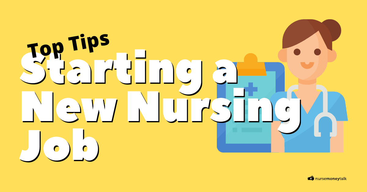 top tips for starting a new nursing job image of nurse with stethoscope
