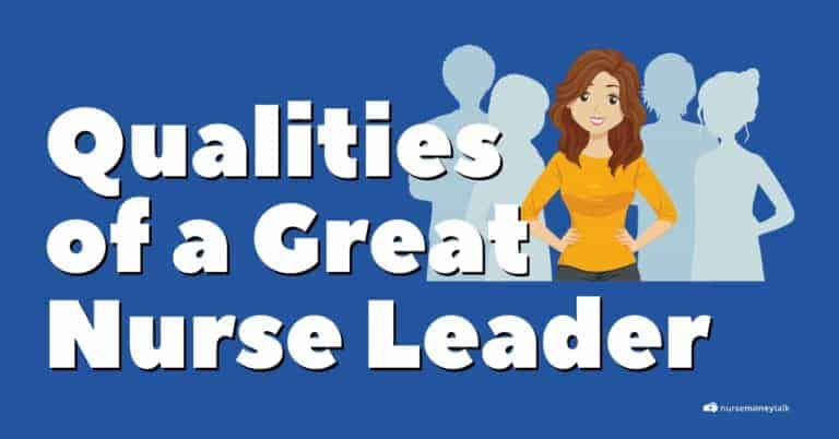 12 Essential Qualities of a Good Nurse Leader