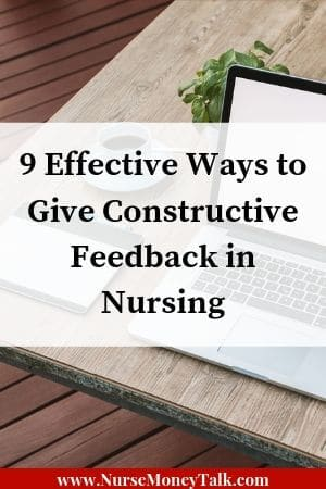 Learn how to give constructive feedback in nursing.