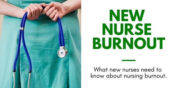 a sign that reads what new nurses need to know about nurse burnout