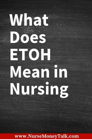 black board with the wordings what does etoh mean in nursing