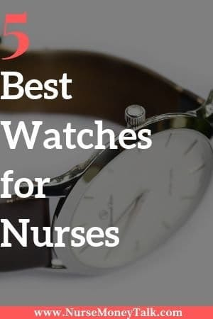 A picture of a watch with best watches for nurses written in front of it.