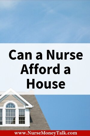A picture of a house a nurse could buy.
