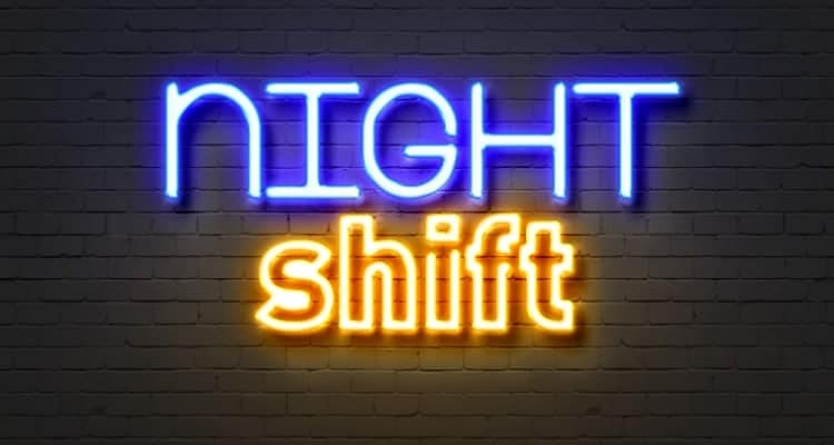 a sign that says night shift