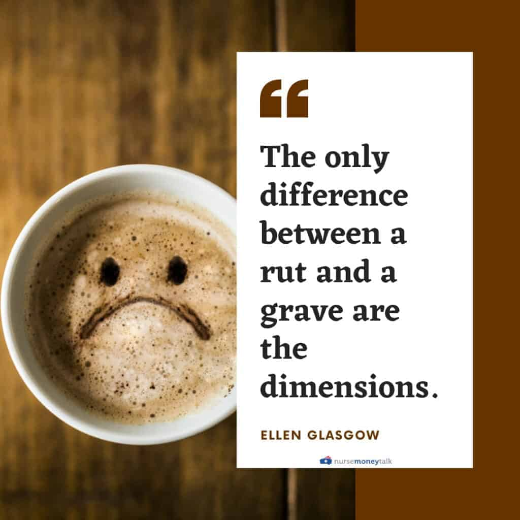 Ellen Glasgow quote on difference between rut and grave
