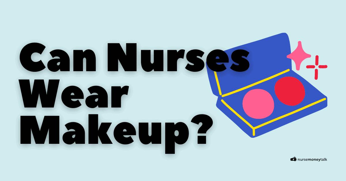 featured image nurses wear makeup