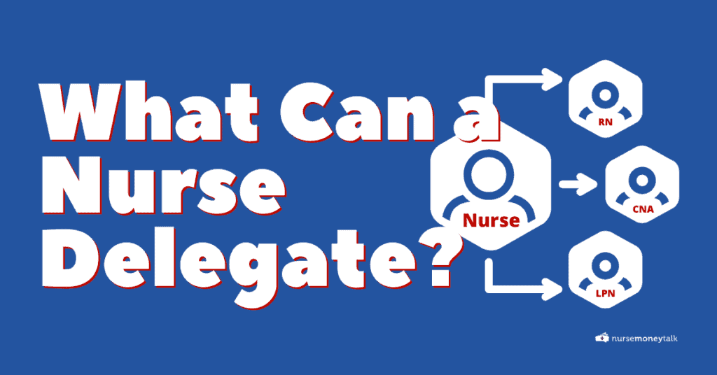 what rns and lpns can delegate
