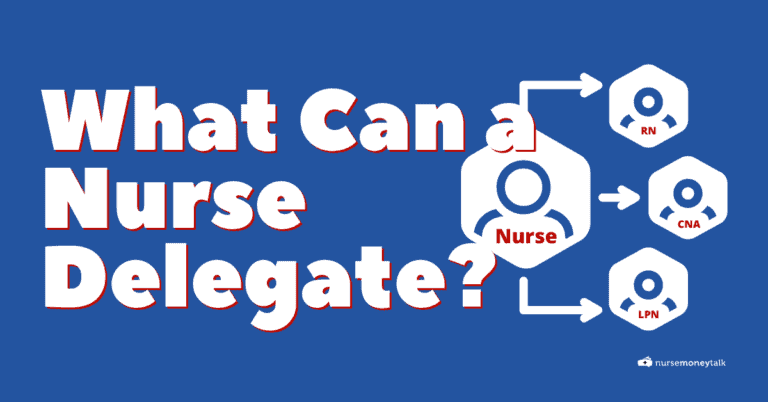 What Can a Nurse Delegate to a CNA and Other Staff Members?