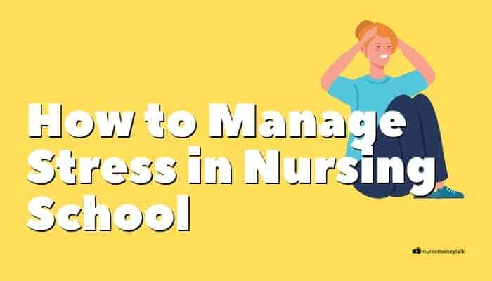 How to Deal with Stress in Nursing School