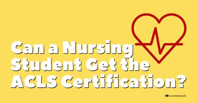 Can You Take ACLS as a Nursing Student?