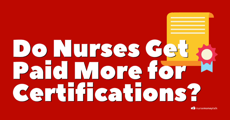Do Nurses Get Paid More for Certifications?