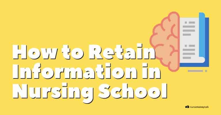 How to Retain Information in Nursing School
