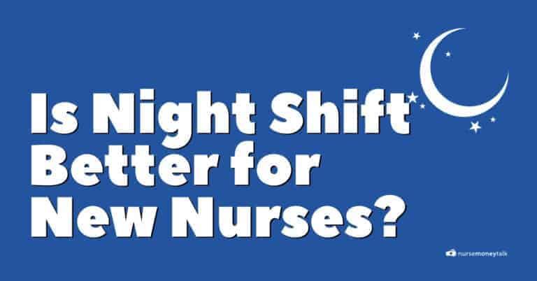 Is Night Shift Better for New Nurses?