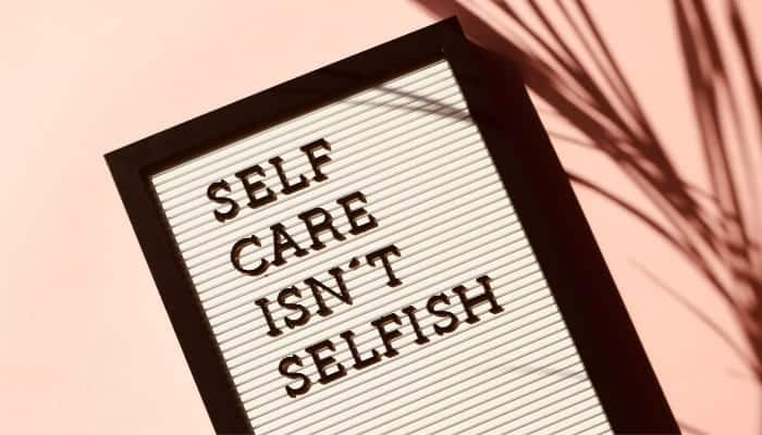 sign self care is not selfish