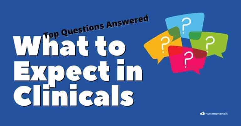 What to Expect in Nursing School Clinicals? 10 Questions Answered