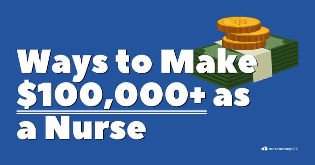 nurses make 100000 a year featured image
