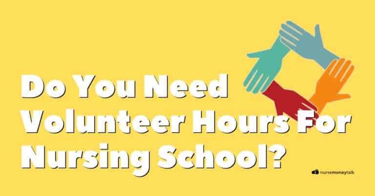 Do You Need Volunteer Hours for Nursing School?
