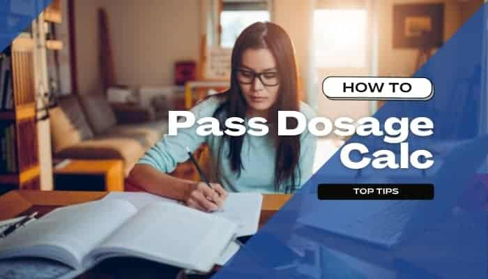 How to Pass Dosage Calculations